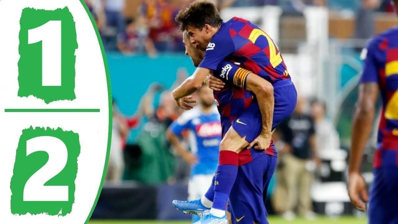 Napoli 1-2 Barcelona highlights