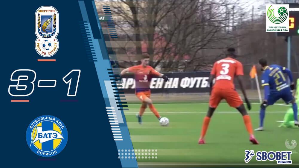 ผลบอลเมื่อคืน เอนเนอร์เกติก 3-1 บาเต้ โบริซอฟ เบลารุส พรีเมียร์ลีก