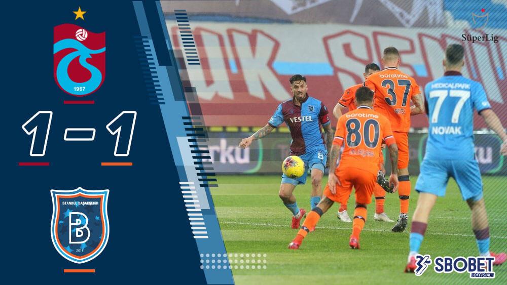 ผลบอลเมื่อคืน แทร็บซอนสปอร์ 1-1 อิสตันบูล บูยูคเซ็ค ตุรกี ซุปเปอร์ลีก